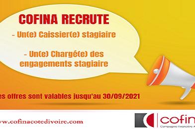 COFINA Côte d'Ivoire recrute un(e) CAISSIER(E) et Un(e) Chargé(e) des engagements stagiaire